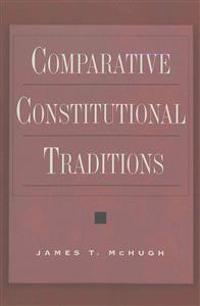 Comparative Constitutional Traditions: