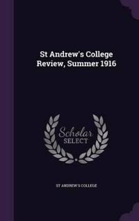 St Andrew's College Review, Summer 1916