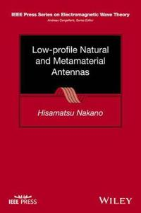 Low-Profile Natural and Metamaterial Antennas: Analysis Methods and Applications
