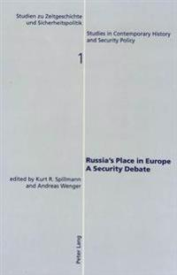 Russia's Place In Europe