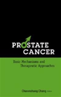 Prostate Cancer: Basic Mechanisms And Therapeutic Approaches