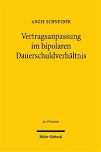 Vertragsanpassung Im Bipolaren Dauerschuldverhaltnis