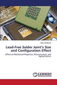Lead-Free Solder Joint's Size and Configuration Effect