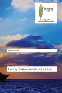 Le Capitaine Aimait Les Chats