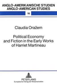 Political Economy and Fiction in the Early Works of Harriet Martineau