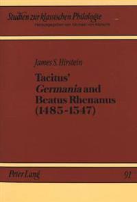 Tacitus' Germania and Beatus Rhenanus, 1485-1547
