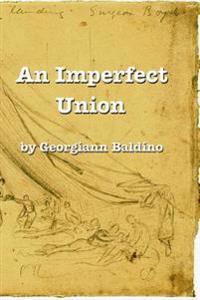An Imperfect Union