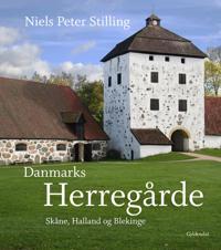 Danmarks Herregårde-Skåne, Halland og Blekinge