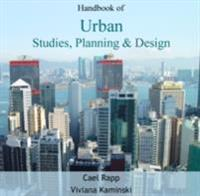 Handbook of Urban Studies, Planning & Design