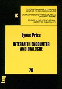 Interfaith Encounter and Dialogue