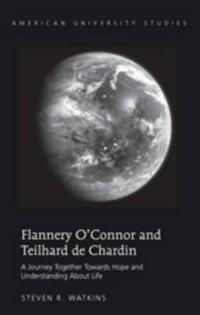 Flannery O'connor and Teilhard de Chardin