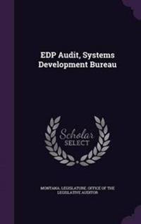 EDP Audit, Systems Development Bureau