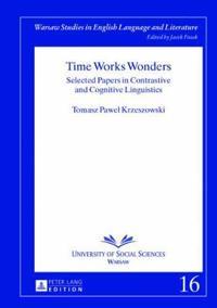 Time Works Wonders
