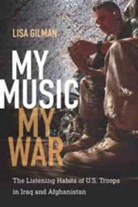 My Music, My War