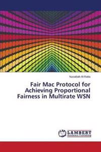 Fair Mac Protocol for Achieving Proportional Fairness in Multirate Wsn