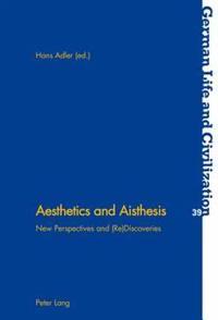 Aesthetics and Aisthesis