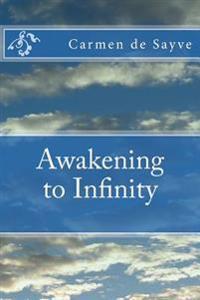 Awakening to Infinity