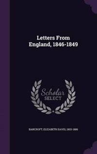 Letters from England, 1846-1849