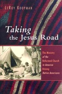 Taking the Jesus Road