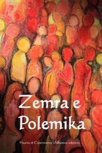 Zemra E Polemika: Hearts of Controversy (Albanian Edition)