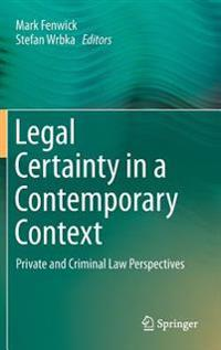 Legal Certainty in a Contemporary Context