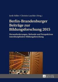 Berlin-Brandenburger Beitrage zur Bildungsforschung 2015