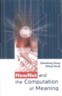 Hownet And The Computation Of Meaning (With Cd-rom)