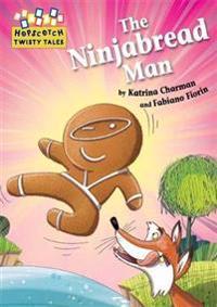 Hopscotch twisty tales: the ninjabread man
