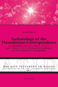 Eschatology of the Thessalonian Correspondence