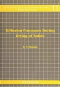 Diffusion Processes During Drying Of Solids