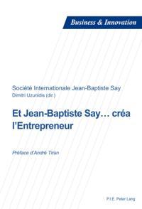 Et Jean-Baptiste Say ... crea l'Entrepreneur