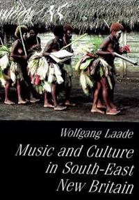 Music and Culture in South-East New Britain