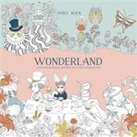 Wonderland: A Coloring Book Inspired by Alice's Adventures