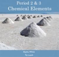Period 2 & 3 Chemical Elements