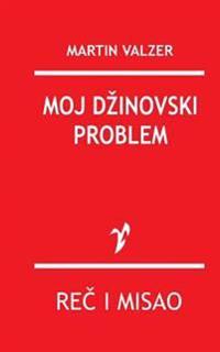 Moj Dzinovski Problem