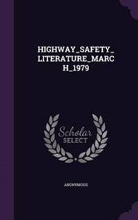 Highway_safety_literature_march_1979