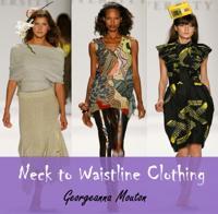 Neck to Waistline Clothing