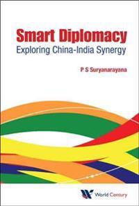 Smart Diplomacy: Exploring China-india Synergy