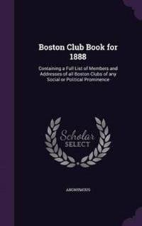 Boston Club Book for 1888