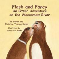 Flash and Fancy an Otter Adventure on the Waccamaw River