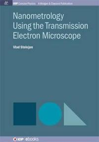 Nanometrology Using the Transmission Electron Microscope