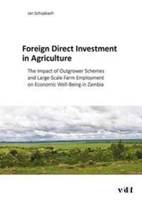 Foreign Direct Investment in Agriculture