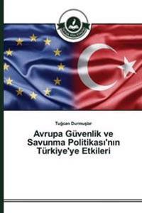 Avrupa Guvenlik Ve Savunma Politikas 'n N Turkiye'ye Etkileri