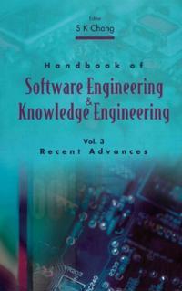 HANDBOOK OF SOFTWARE ENGINEERING AND KNOWLEDGE ENGINEERING, VOL 3