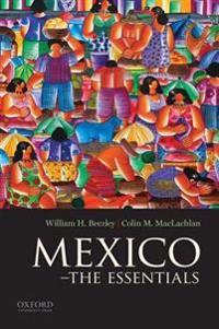 Mexico: The Essentials