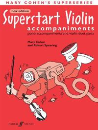 Superstart Violin: Piano Acc. & Violin Duet Parts, Instrumental Parts