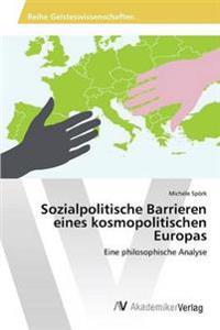 Sozialpolitische Barrieren Eines Kosmopolitischen Europas