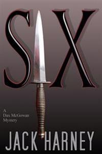 Six: A Dax McGowan Mystery