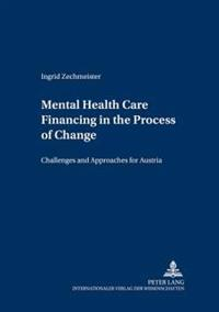 Mental Health Care Financing in the Process of Change