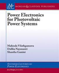 Power Electronics for Photovoltaic Power Systems
